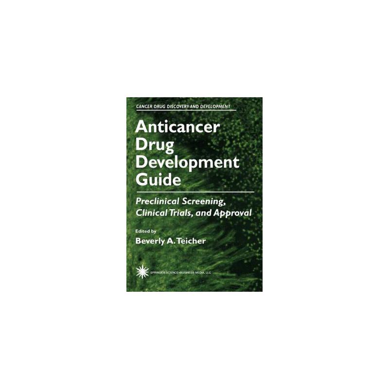 【预订】Anticancer Drug Development Guide  Preclinical Screening, Clinical Trials, and Approval 预订商品,需要1-3个月发货,非质量问题不接受退换货。
