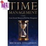 【中商海外直订】Time Management: Create Forward Momentum with Time