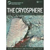 【预订】The Cryosphere And Global Environmental Change