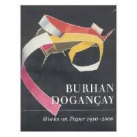 BURHAN DOGANCAY:WORKS ON PA