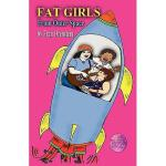 【预订】Fat Girls from Outer Space