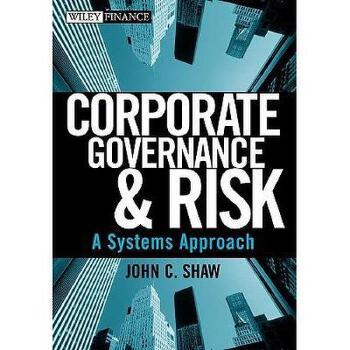 【预订】Corporate Governance & Risk: A Systems Approach 美国库房发货,通常付款后3-5周到货!
