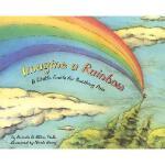 【预订】Imagine a Rainbow: A Child's Guide for Soothing Y978159