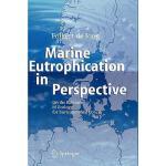 【预订】Marine Eutrophication in Perspective: On the