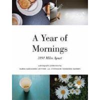 【预订】A Year of Mornings: 3191 Miles Apart
