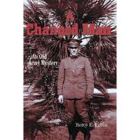 【预订】A Changed Man: An Old Army Mystery