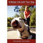 【预订】A Better Life with Your Dog: Understanding and