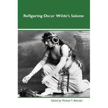"""【预订】Refiguring Oscar Wilde's """"Salome"""" 美国库房发货,通常付款后3-5周到货!"""