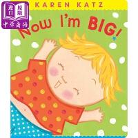 【中商原版】凯伦卡茨 我长大了 英文原版 Now I'm Big! 纸板书 名家绘本