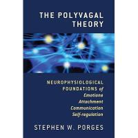 【预订】The Polyvagal Theory: Neurophysiological Foundations