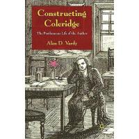 【预订】Constructing Coleridge: The Posthumous Life of the