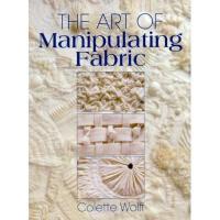 【预订】The Art of Manipulating Fabric Art of Manipulating