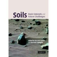 【预订】Soils: Basic Concepts and Future Challenges Y9780521851