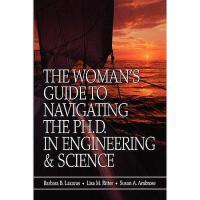 【预订】The Woman'S Guide To Navigating The Ph.D In
