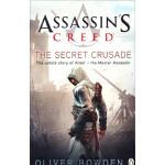 【新书店正版】Assassin's Creed: The Secret CrusOliver Bowden(奥利弗・鲍