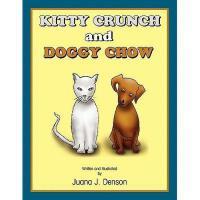 【预订】Kitty Crunch and Doggy Chow