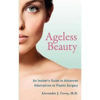 【预订】Ageless Beauty: An Insider's Guide to Advanced