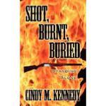 【预订】Shot, Burnt, Buried: Standing Alone