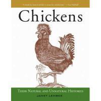 【预订】Chickens: Their Natural and Unnatural Histories