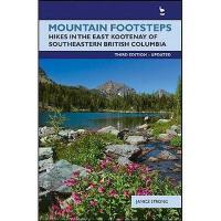 【预订】Mountain Footsteps: Hikes in the East Kootenay of