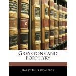 【预订】Greystone and Porphyry