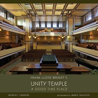 【预订】Frank Lloyd Wright's Unity Temple: A Good Time Place