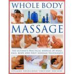 【预订】Whole Body Massage: The Ultimate Practical Manual of