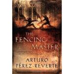 【正版全新直发】The Fencing Master Arturo Perez-Reverte(阿图罗・佩雷斯・雷威尔