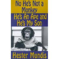 【预订】No He's Not a Monkey, He's an Ape and He's My Son