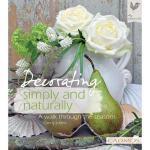 【预订】Decorating Simply and Naturally: A Walk Through the