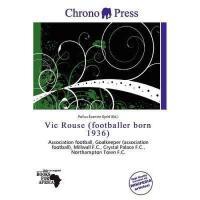 【预订】Vic Rouse (Footballer Born 1936)