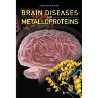 【预订】Brain Diseases and Metalloproteins