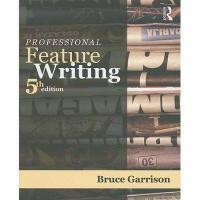 【预订】Professional Feature Writing