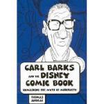 【预订】Carl Barks and the Disney Comic Book: Unmasking the