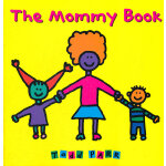The Mommy Book 《妈妈》(Todd Parr绘本) ISBN 9780316070447
