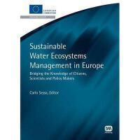 【预订】Sustainable Water Ecosystems Management in Europe: