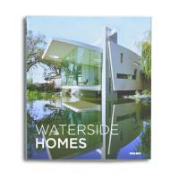 WATERSIDE HOMES 水边的房子 海景房别墅设计 临水住宅室内外建筑设计书籍