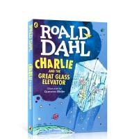罗尔德达尔 查理和大玻璃升降机 英文原版 Charlie and the Great Glass Elevator 儿
