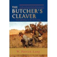 【预订】The Butcher's Cleaver: (A Tale of the Confederate