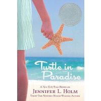 Turtle in Paradise 天堂里的海龟 2011年纽伯瑞银奖 9780375836909