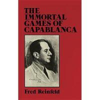 【预订】The Immortal Games of Capablanca