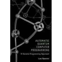 【预订】Automatic Quantum Computer Programming: A Genetic