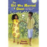 【预订】The Girl Who Married a Ghost: And Other Tales from