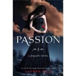 【全新直发】Passion激情 Lauren Kate(劳伦・凯特) 9780385739160 Random Hou
