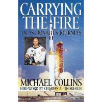 【预订】Carrying the Fire: An Astronaut's Journey