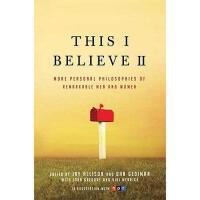 【预订】This I Believe II: More Personal Philosophies of