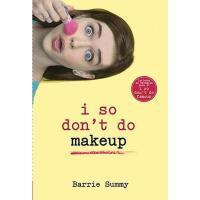 【预订】I So Don't Do Makeup