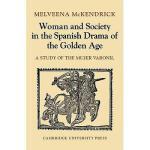 【预订】Woman and Society in the Spanish Drama of the Golden