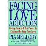 【预订】Facing Love Addiction: Giving Yourself the Power to