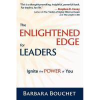 【预订】The Enlightened Edge for Leaders: Ignite the Power